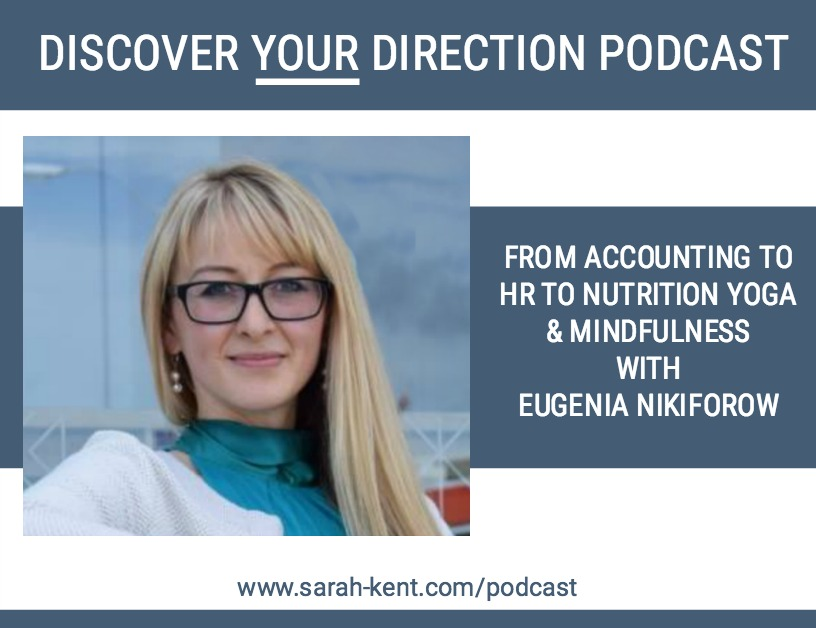 Talking Discover Your Direction in Life and Business with Eugenia Nikiforow