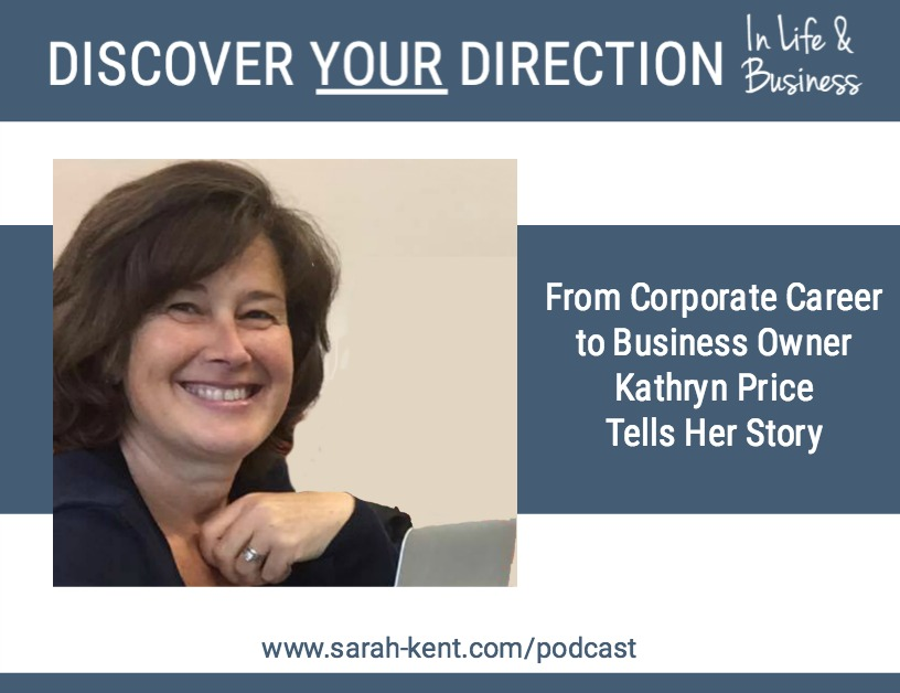 Discover Your Direction In Life & Business With Kathryn Price